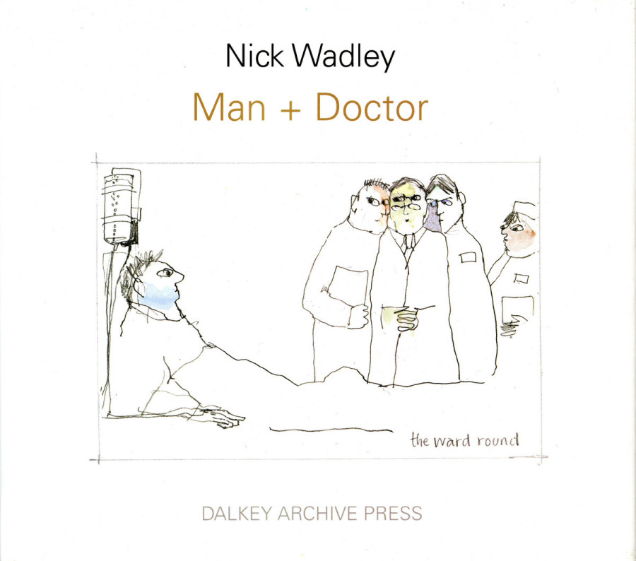Man + Doctor. Dalkey Archive Press edition, 2012; second (paperback) edition, 2013